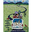 Road Trip Carolina: A Ride Across the Old North State Book