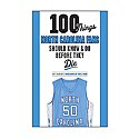 100 Things North Carolina Fans Should Know & Do Book